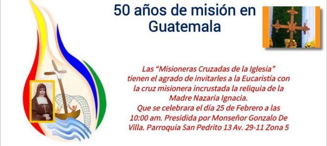 Las Misioneras Cruzadas de la Iglesia celebran 50 años de misión en Guatemala